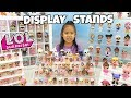LOL Surprise Display Stands + Storage Cases | How I Display My L.O.L. Doll Collection