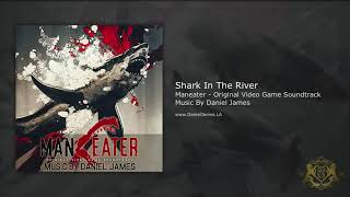 Shark In The River - Maneater Main Theme Official (Extended)