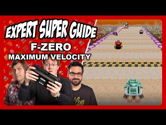 F-Zero: Maximum Velocity - Expert Super Guide