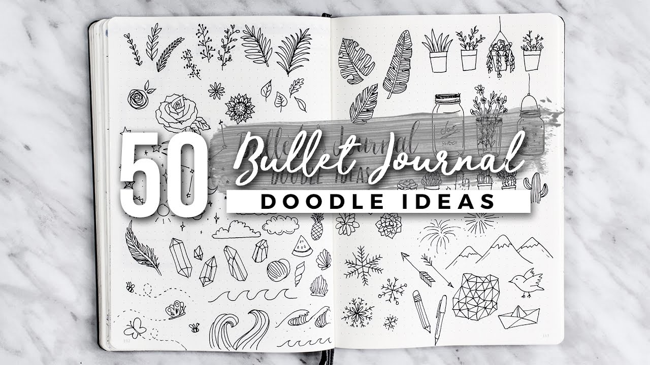 50 Bullet Journal Doodle Ideas The Ultimate Guide Youtube