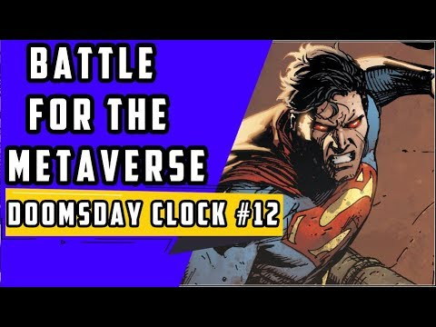 Battle For The Metaverse Doomsday Clock 12 Finale Youtube