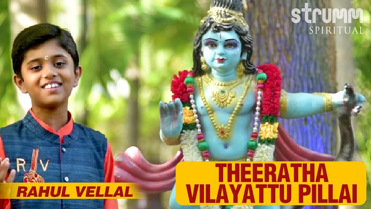 Download Theeratha Vilayattu Pillai   Rahul Vellal   Bharathiar song   Krishna Song