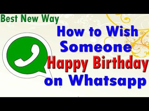 How to wish Someone Happy Birthday on Whatsapp | Best way |  (जन्म दिन की बधाई कैसे दे )