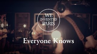 We Invented Paris - Everyone Knows | Official (HD)