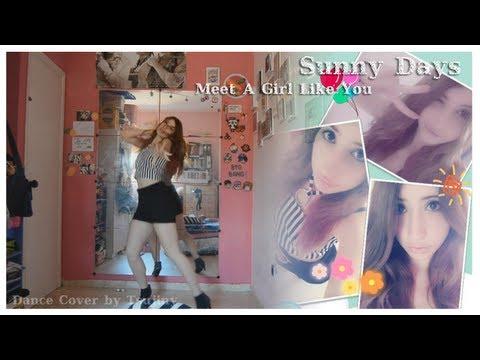 Sunny Days (써니데이즈) - Meet A Girl Like You (너랑 똑같은 여자 만나봐) [Dance Cover]