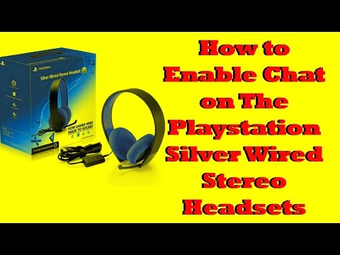 How To Enable Chat On The Playstation Silver Wired Headsets