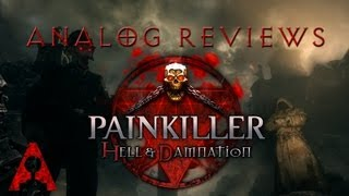 Analog Reviews: Painkiller Hell & Damnation