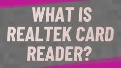 What is Realtek card reader?