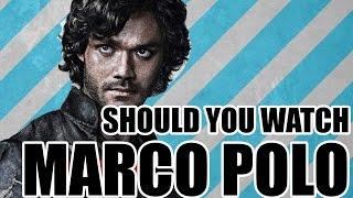MARCO POLO (Netflix) Review
