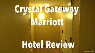 Hotel Review - Crystal Gateway Marriott, Arlington VA