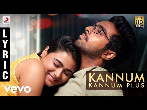 100% Kaadhal - Kannum Kannum Plus Tamil Lyric   G.V. Prakash Kumar, Shalini Pandey