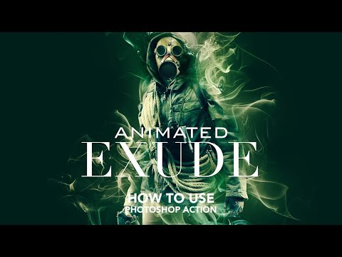 How to use - Animated Exude Photoshop Action