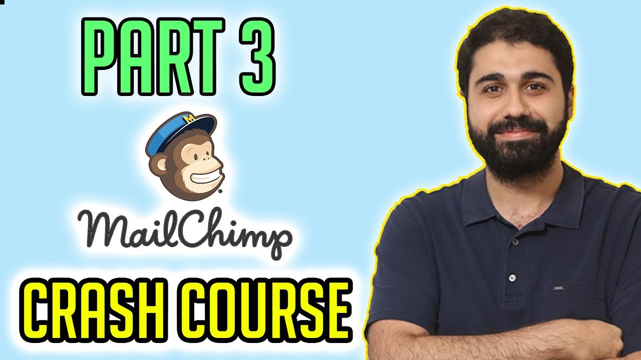 Mailchimp Tutorial 2020 Crash Course | Email marketing Mastery Course Part 3