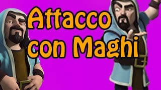 Clash of Clans: Maghi su Th9 Maxato! (Non fatelo a casa)