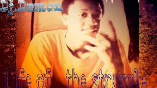"DJDamon""one life to live(life of the struggle)"