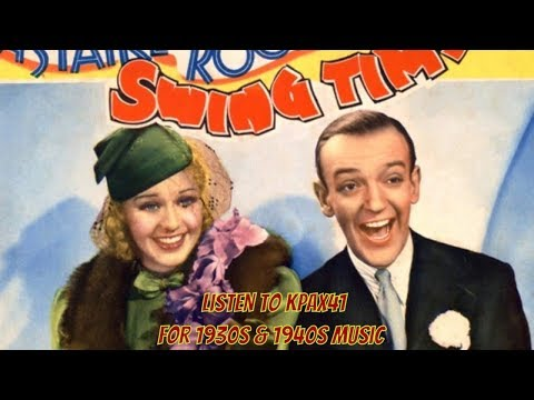 Hollywood Hit Music of the 1930's @KPAX41