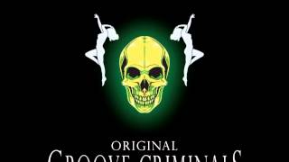 GROOVE CRIMINALS Original 2013   05 VAMOS EQUIPO