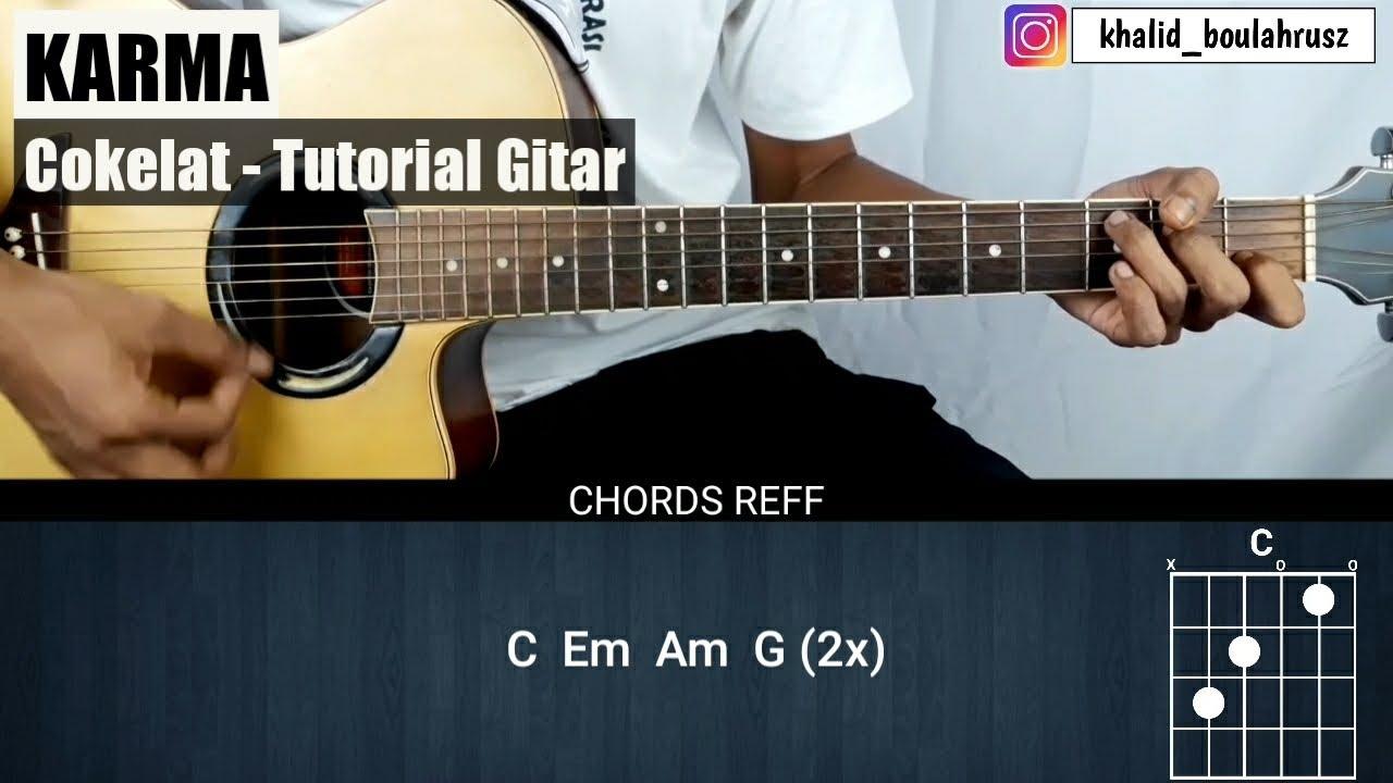 Tutorial Gitar Karma - COKELAT (Chord Mudah)