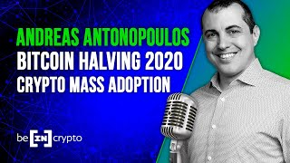 Andreas M. Antonopoulos on Bitcoin Halving 2020 - Blockchain Mass Adoption and, Star Trek? 🚀😲