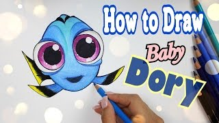 💙 How to Draw Baby DORY || From Finding Dory 2016💙