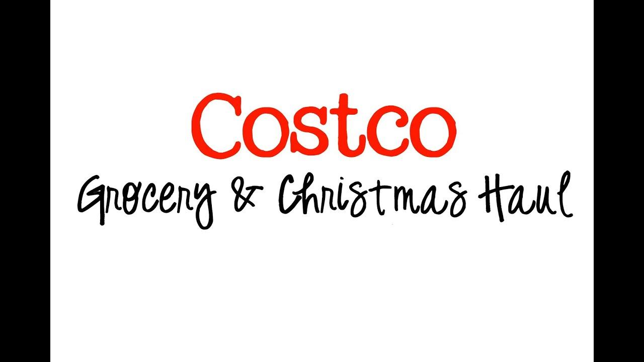 Costco Grocery & Christmas Haul Nov 2015.mp4 - YouTube