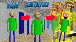 Fast Vs Super Fast Vs SUPER DUPER ULTRA FAST!!! In Baldi's Basics