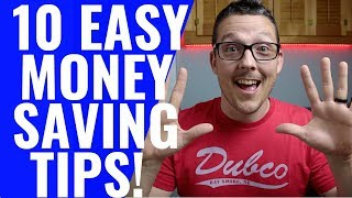 10 Money Saving Tips You Can Do TODAY To Save Thousands!