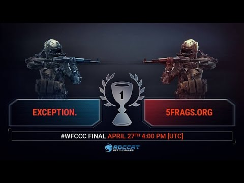 WFCCC#9|Finals - Exception. vs 5frags.org