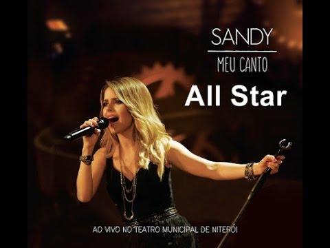 All Star- Sandy ao vivo