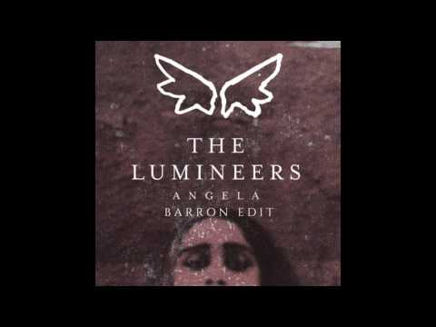 The Lumineers - Angela (Barron Edit)