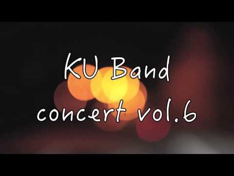 KU Band - Concert vol.6 เร็วๆนี้