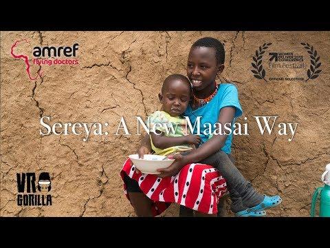 Sereya: A New Maasai Way (6K 3D 360 VR) Documentary