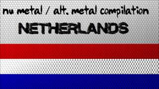 Nu Metal / Alternative Metal Compilation - Netherlands