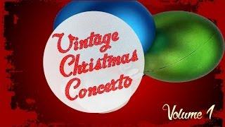 Vintage Christmas Concerto vol. 1