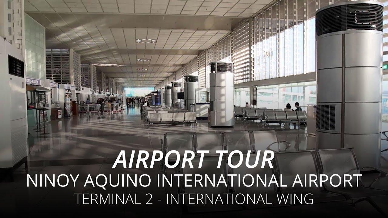 Ninoy Aquino International Airport Naia Terminal 2 International Wing Airport Tour Youtube