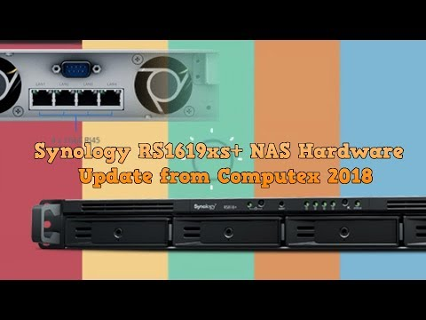Synology RS1619xs+ NAS Hardware Update Computex 2018