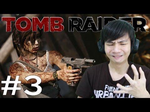 Bunuh Orang - Tomb Raider - Indonesia Gameplay Part 3