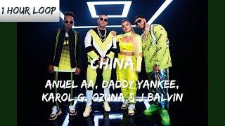 Anuel AA, Daddy Yankee, Karol G, Ozuna & J Balvin - China (1 HOUR LOOP)