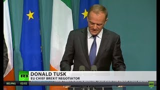 Tusk​: EU will reject Brexit deal if not accepted by Ireland