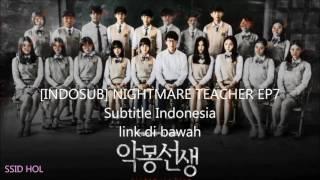 Video [INDOSUB] NIGHTMARE TEACHER EP7 Subtitle Indonesia download MP3, 3GP, MP4, WEBM, AVI, FLV Januari 2018