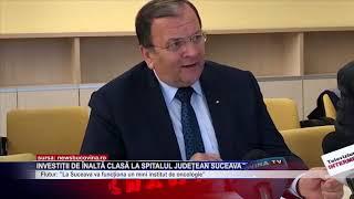 Investiții de înaltă clasă la Spitalul Județean Suceava