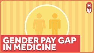 Doctors Have a Pretty Huge Gender Pay Gap
