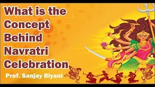 What is the concept behind Navratri Celebration?