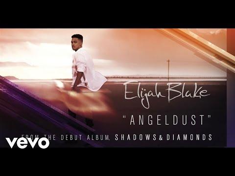 Elijah Blake - Angel Dust (Audio) (Explicit)