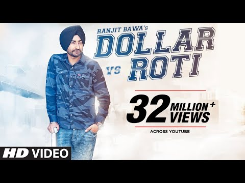 Ranjit Bawa: DOLLAR vs ROTI (Full Video) |Mitti Da Bawa | Beat Minister