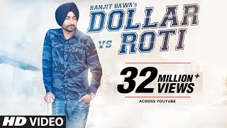 ranjit bawa dollar vs roti full video mitti da bawa beat minister