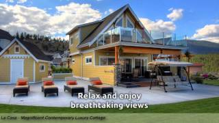 Magnificent Contemporary Luxury Cottage At  La Casa Resort - Kelowna Bc