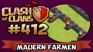 CLASH OF CLANS #412 ★ MAUERN FARMEN (immer noch) ★ Let's Play COC ★ German Deutsch HD Android IOS