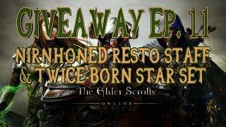 Elder Scrolls Online Giveaway Ep. 11 - Twice-Born Star Set & Nirnhoned Resto Staff | PS4