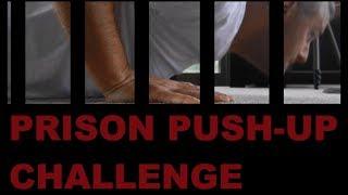 Prison Pushup Challenge